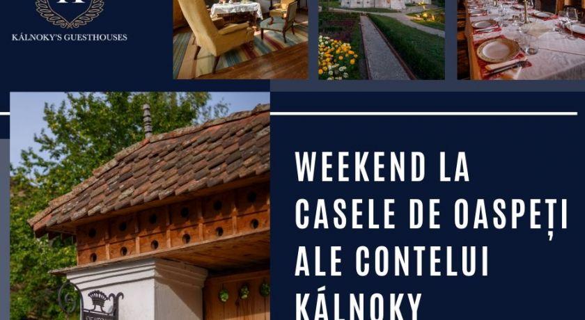 Weekend promoțional la Casa de Oaspeți ale Contelui Kálnoky